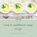 Simple Leek & Cauliflower Soup Recipe
